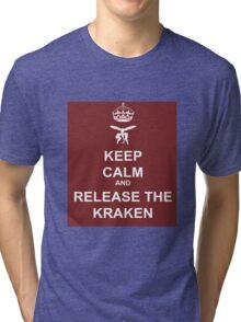 Keep Calm and Release the Kraken Tri-blend T-Shirt