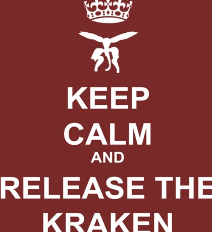 Keep Calm and Release the Kraken Sticker