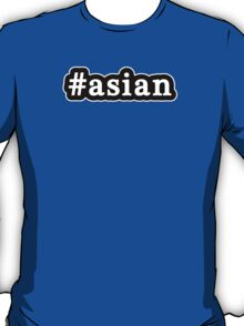 Asian - Hashtag - Black & White T-Shirt