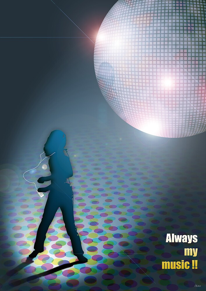ALWAYS MY MUSIC!! by J Velasco
