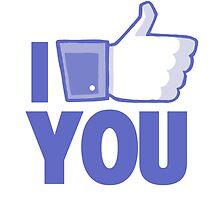 "I ""Like"" You by lspiroo"