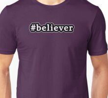Believer - Hashtag - Black & White Unisex T-Shirt