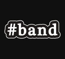 Band - Hashtag - Black & White One Piece - Short Sleeve