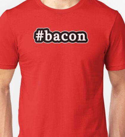Bacon - Hashtag - Black & White Unisex T-Shirt