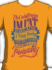 Personality Powerhouse T-Shirt