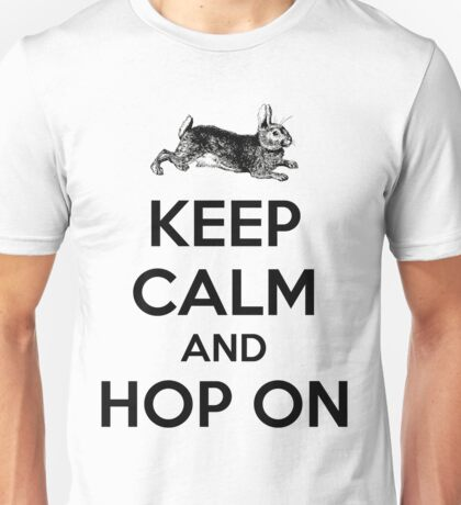 Happy Easter Bunny Keep Calm and Hop On Unisex T-Shirt
