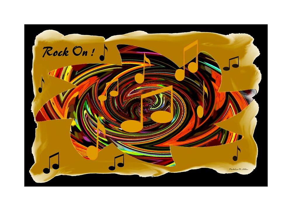 Rock On by Madeline M  Allen