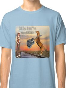 MY DESIGN~~   2012 RAILROAD REVIVAL TOUR T-SHIRT  Classic T-Shirt