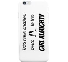 Girl Almighty 2 iPhone Case/Skin