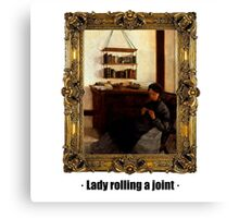 Lady rolling a joint Canvas Print