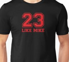 #23 - Like Mike (Red Hot) Unisex T-Shirt