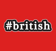 British - Hashtag - Black & White by graphix