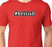 British - Hashtag - Black & White Unisex T-Shirt