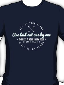 All of your flaws T-Shirt