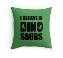 I Believe In Dinosaurs (little dinosaurs) Throw Pillow