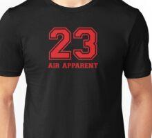 23 - Air Apparent (Red Hot) Unisex T-Shirt