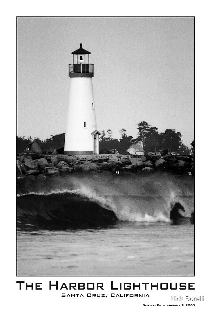 Santa Cruz Harbor Lighthouse by Nick Borelli