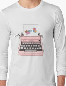 Aloha Typewriter Long Sleeve T-Shirt
