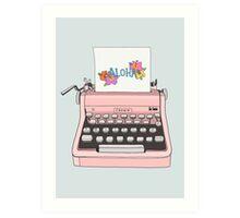 Aloha Typewriter Art Print