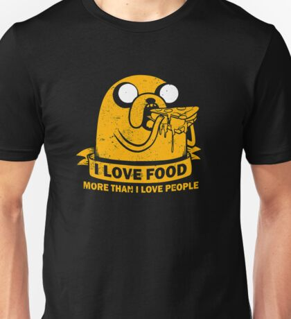 Food I love the Most funny Unisex T-Shirt