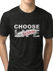Choose RB Tri-blend T-Shirt