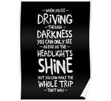 Driving through darkness Poster