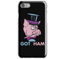 Got Ham iPhone Case/Skin