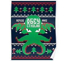 Refuse Christmas, Obey Cthulhu Poster