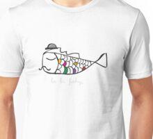 La la fishy - sir Unisex T-Shirt