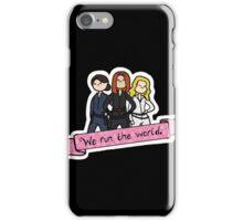 We Run the World iPhone Case/Skin