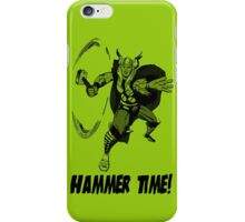 The Mighty Thor - Hammer Time! iPhone Case/Skin