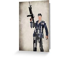 Tony Montana Greeting Card