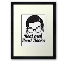Real Men Read Books (not just magazines and the paper and stuff) Framed Print