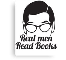 Real Men Read Books (not just magazines and the paper and stuff) Canvas Print