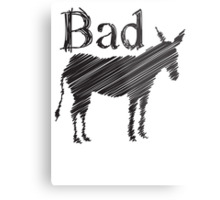 BAD ASS donkey funny design Metal Print