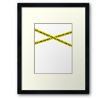 POLICE LINE DO NOT CROSS Framed Print