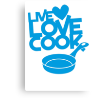 LIVE LOVE COOK with saucepan Canvas Print