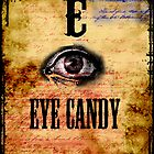 Eye Candy by Michael J. Putman