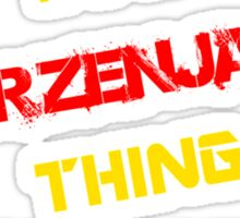 It's a HRZENJAK thing, you wouldn't understand !! Sticker