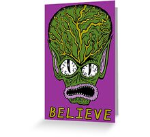 Believe Alien Greeting Card