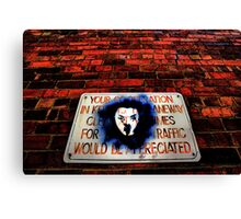 Your co-operation in keeping the laneway clear at all times for through traffic would be appreciated. Canvas Print