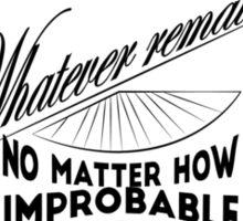 sherlock holmes belief Sticker
