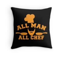 All man all Chef! with cook's hat and saucepans  Throw Pillow