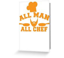 All man all Chef! with cook's hat and saucepans  Greeting Card