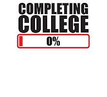 Completing College 0 per cent % progress bar Photographic Print