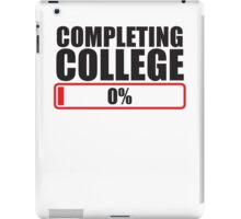 Completing College 0 per cent % progress bar iPad Case/Skin