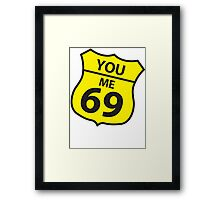 You and me route 69 Framed Print