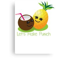 Let's Make punch! coconut and pineapple tropical fun! Canvas Print