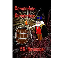 Remember, Remember 5th November, Guy Fawkes Night Photographic Print