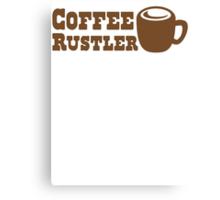 Coffee Rustler with cute mug coffee bean Canvas Print